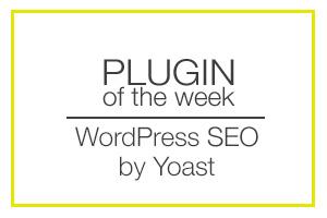 Plugin of the Week yoast